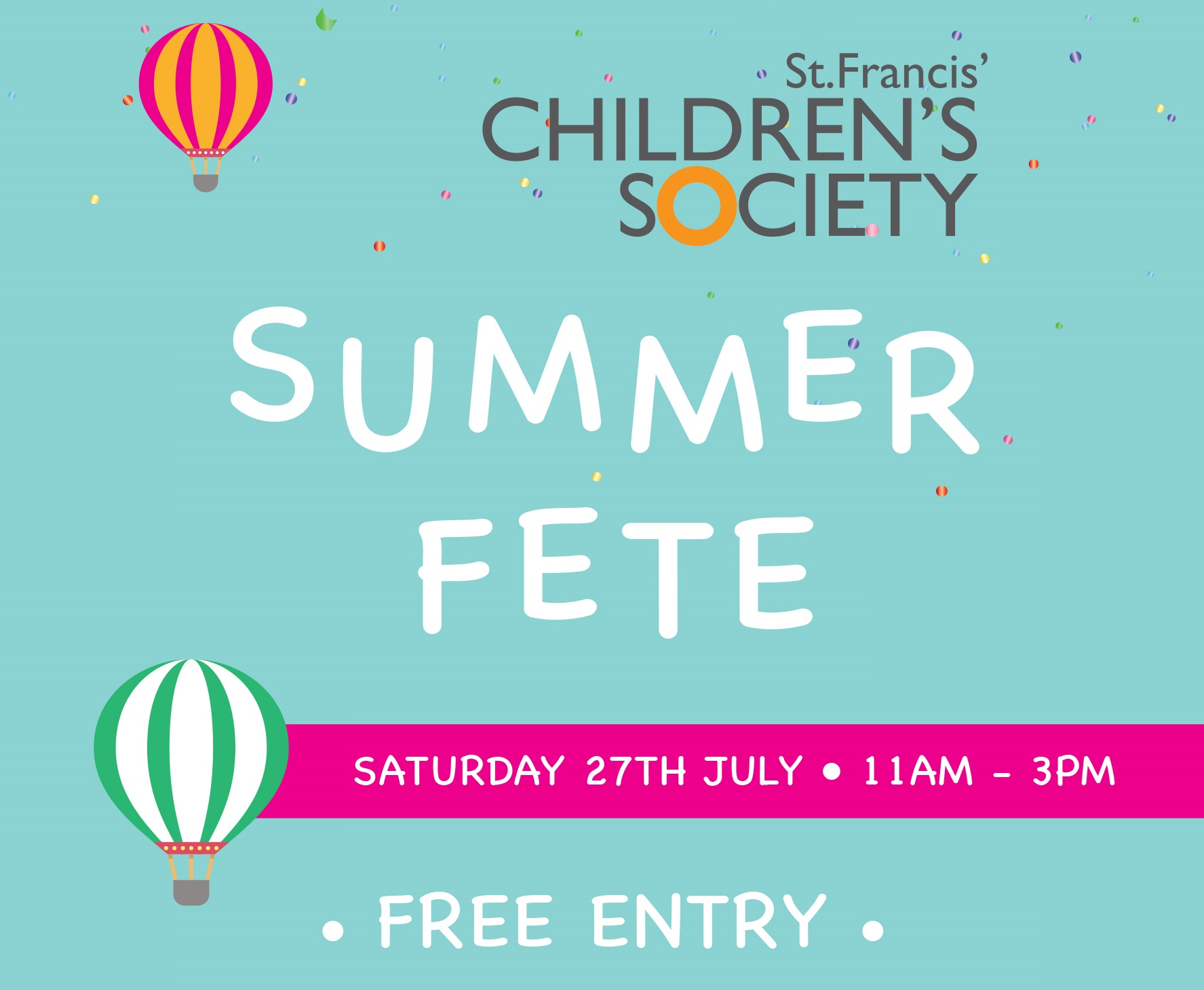 St Francis' Children's Society Summer Fete - 27th July